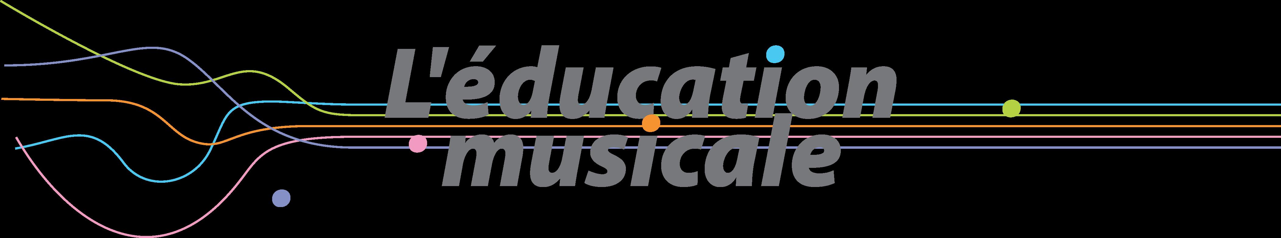 L'éducation musicale