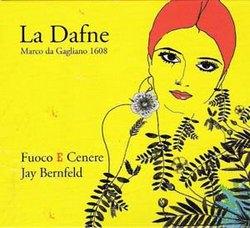 Marco da GAGLIANO : La Dafne.