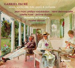 Gabriel FAURÉ : Œuvres concertantes.