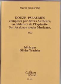 Douze Pseaumes composez par divers Autheurs en tablature de l'Espinette.