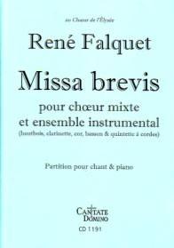 Missa brevis pour chœur mixte & ensemble instrumental.