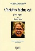 Daniel ROTH : Christus factus