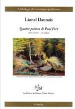 Lionel DAUNAIS : Quatre poèmes de Paul Fort.