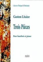 Gaston LITAIZE : Trois Pièces