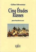 Gilles SILVESTRINI : Cinq Études Russes