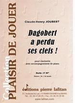 Claude-Henry JOUBERT : Dagobert a perdu ses clefs !
