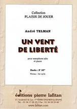 André TELMAN : Un vent de liberté