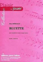 Max MÉREAUX : Bluette