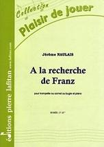 Jérôme NAULAIS : A la recherche de Franz