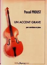 Pascal PROUST : Un accent grave