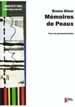 Bruno GINER : Mémoires de Peaux