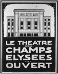 Le centenaire du Théâtre des Champs-Elysées : L'histoire d'une fabuleuse aventure…