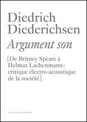 Argument son.  De Britney Spears à Helmut Lachenmann