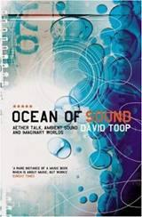 Ocean of sound.  Ambient music, mondes imaginaires et voix de l'éther.