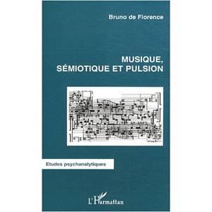 Musique, sémiotique et pulsion.