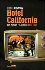 Hotel California.  Les années folk rock (1965-1980).