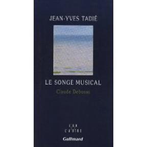 Le songe musical. Claude Debussy.