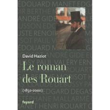 Le roman des Rouart (1850-2000).