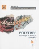 POLYFREE  : La jazzosphère, et ailleurs (1970-2015