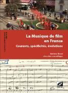 LA MUSIQUE DE FILM EN FRANCE
