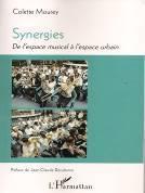 Synergies. De l'espace musical à l'espace urbain
