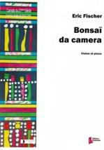 Eric FISCHER : Bonsaï da camera