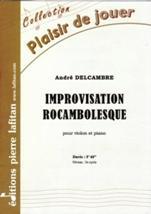 André DELCAMBRE : Improvisation rocambolesque