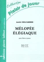 André DELCAMBRE : Mélopée élégiaque