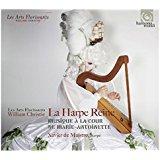 La harpe reine. Musique à la cour de Marie-Antoinette