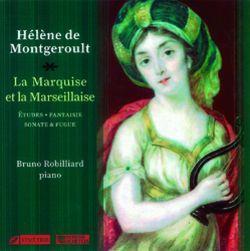 Hélène de MONTGEROULT.  Vol. 1 : La Marquise et la Marseillaise
