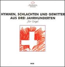 Hymnen, Schlachten und Gewitter aus drei Jahrhunderten für orgel.