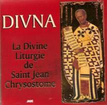 La Divine Liturgie de Saint Jean Chrysostome.