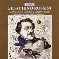 Gioacchino ROSSINI : Sinfonie per organo a quattro mani.