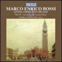 Marco Enrico BOSSI : Opera omnia per organo.