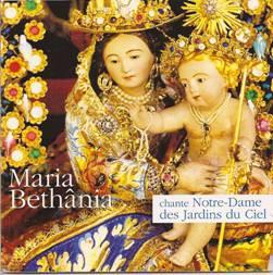 Maria Bethânia chante Notre-Dame des Jardins du Ciel.