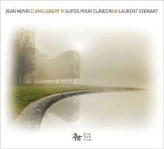 Jean Henry D'ANGLEBERT : Suites pour clavecin.