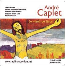 André CAPLET : Le miroir de Jésus.