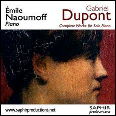 Gabriel DUPONT (1878-1914) : Intégrale de l'œuvre pour piano.