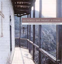 Hymnes du Mont Athos.