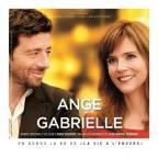 ANGE & GABRIELLE / LA VIE À L'ENVERS. Réalisatrice : Anne Giafferi. Compositeur : Jean-Michel Bernard. 1CD CRISTAL Record -88875188652