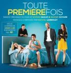 TOUTE PREMIERE FOIS. Réalisateur Noèmie Saglio & Maxime Govare. Compositeur :Mathieu Lamboley. 1CD Milan : 399686-2