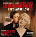 LET'S MAKE LOVE. Réalisateur : George Cukor. Compositeur : Jimmy Van Heuse, Gerald Wiggins, Cole Porter & Jackie Mills. 1CD Milan : 399 648-2