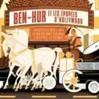 BEN-HUR et Les Épopées d'Hollywood