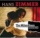 """HANS ZIMMER """"les Années Milan"""""""