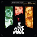 LE CASSE. Réalisateur : Henri Verneuil. Compositeur : Ennio Morricone. 1CD Music Box Records n°MRB -066