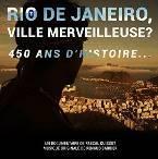 RIO de JANEIRO (Ville Merveilleuse ?)
