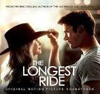THE LONGEST RIDE : Réalisateur : George Tillman Jr.. 1CD Milan Music 399 707-2