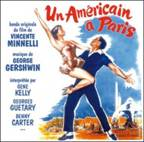 UN AMERICAIN A PARIS. Réalisateur : Vincente Minnelli. Compositeur : George Gershwin. 1CD Milan Music n° 399 593-2