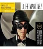 CLIFF MARTINEZ : « At Film Fest Gent ». 1CD Milan / Universal n° 399 608-2