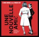 UNE NOUVELLE AMIE. Réalisateur : François Ozon. Compositeur : Philippe Rombi. 1CD Label BOriginal – Cristal Records – Sony